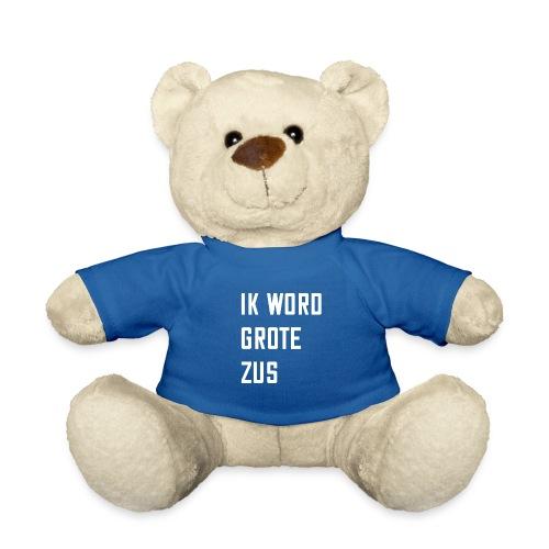 IK WORD GROTE ZUS - Teddy