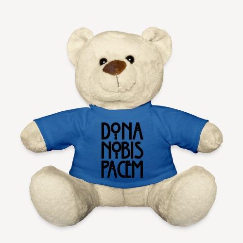 DONA NOBIS PACEM - Teddy Bear