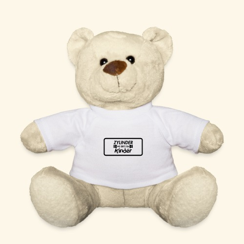Zylinder Statt Kinder - Teddy
