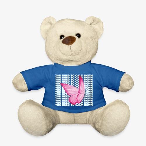 You Need To Calm Down - Teddy Bear