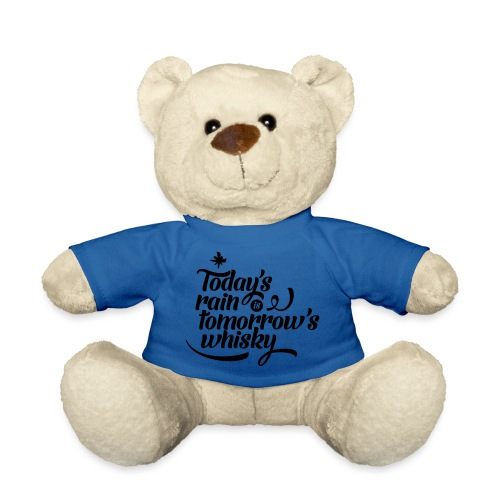 Todays's Rain Women's Tee - Quote to Front - Teddy Bear