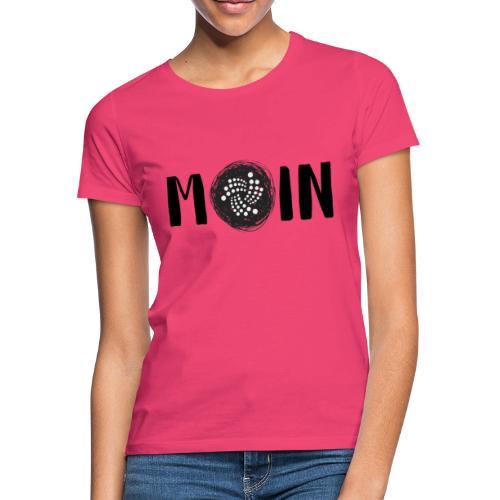 MOIN IOTA | BTC, Kryptowährung | IOTA Shirt - Frauen T-Shirt