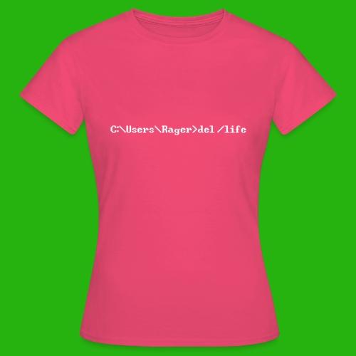 Programming Get A Life - Women's T-Shirt