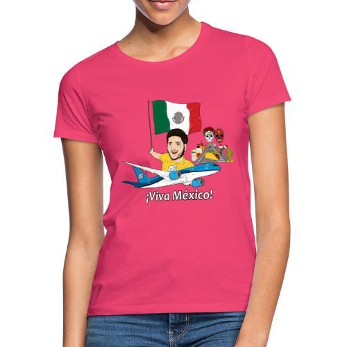 ¡Viva México! - Viaja con Yoel - Camiseta mujer