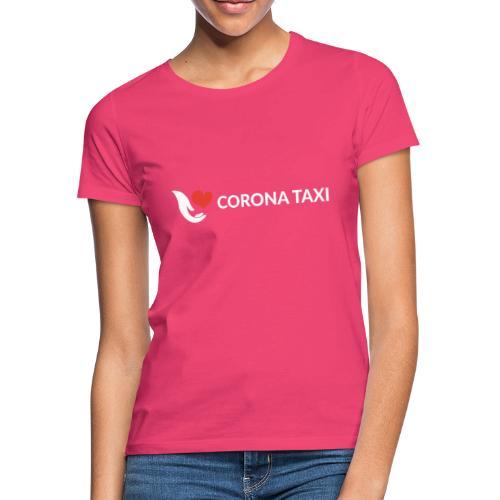 CORONA TAXI - Frauen T-Shirt