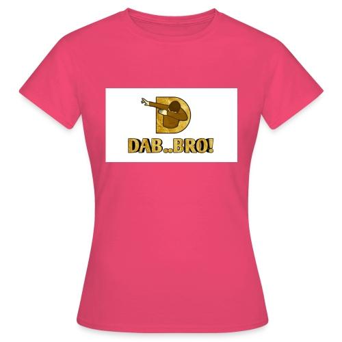 DAB..BRO - Women's T-Shirt