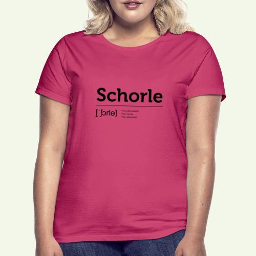 Schorle Lautschrift - Frauen T-Shirt