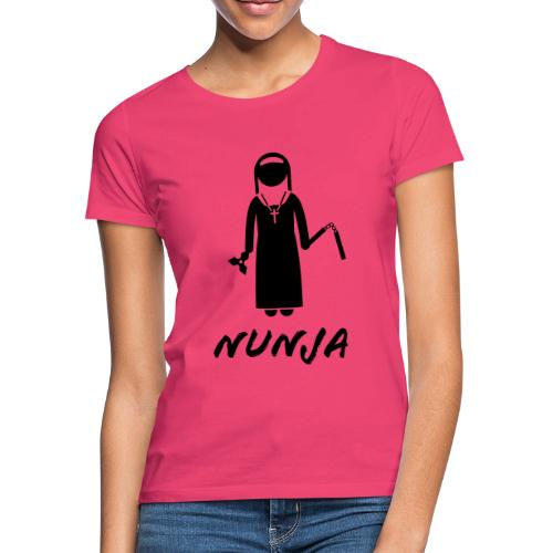 NUNJA - Women's T-Shirt