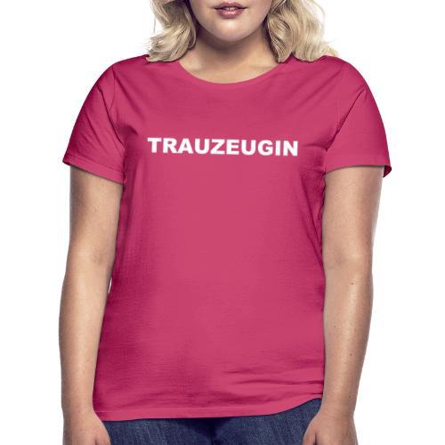 JGA - Trauzeugin - Frauen T-Shirt