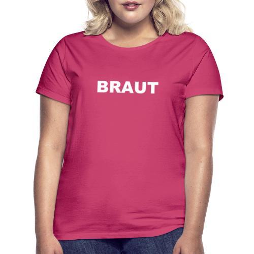JGA - Braut - Frauen T-Shirt
