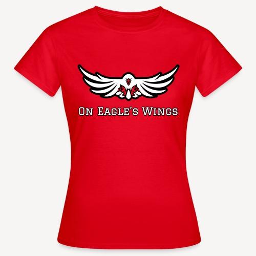 ON EAGLES WINGS - Women's T-Shirt