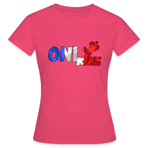 Logo ONLY KING edition francaise - T-shirt Femme