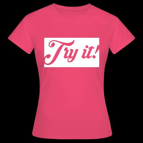 TRY IT! / INTENTALO! - Camiseta mujer