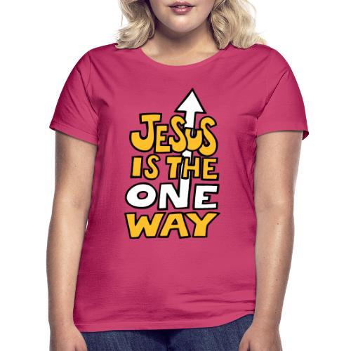 JESUS IS THE ONE WAY - Women's T-Shirt