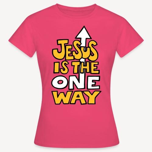 JESUS IST DER EINE WEG - Frauen T-Shirt