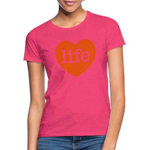 LOVE LIFE heart - Women's T-Shirt