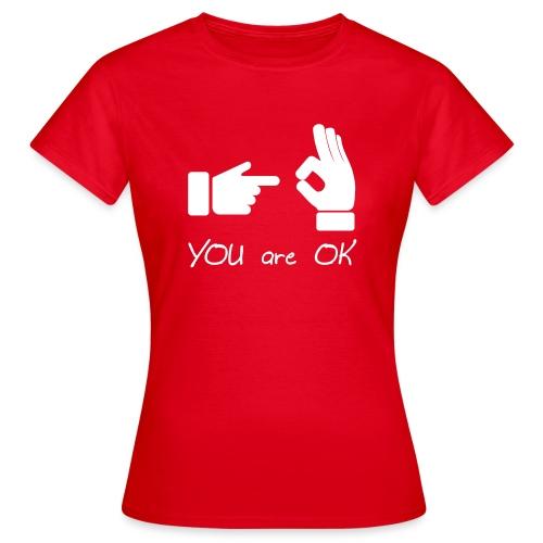 Tu vas bien (sexe, drôle) - T-shirt Femme