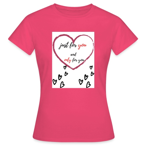 just for lovers design - Vrouwen T-shirt