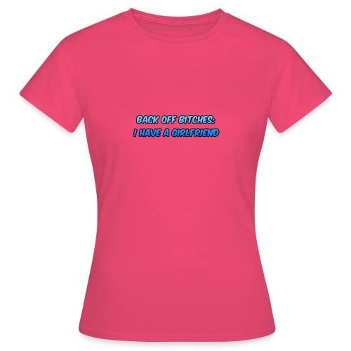 Back off Bitches - Women's T-Shirt