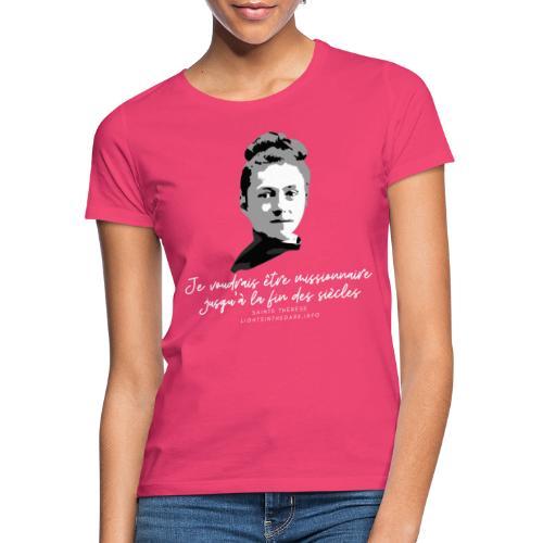 Sainte Therese patronne des missions - T-shirt Femme
