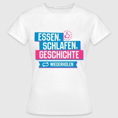 Hobby Geschichte - Frauen T-Shirt
