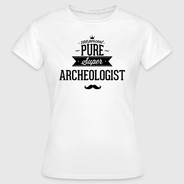 100% de puro Super arqueólogo - Camiseta mujer
