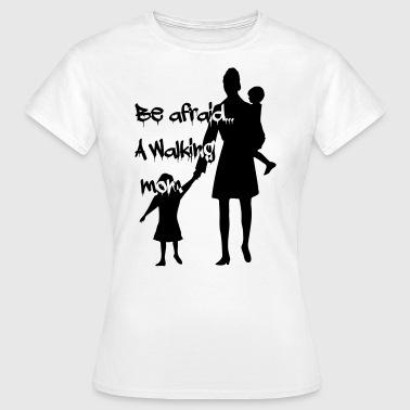 walking mom - Frauen T-Shirt