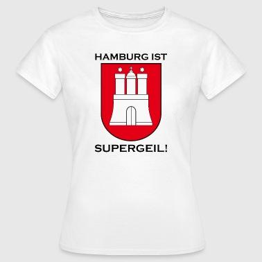 Hamburg Supergeil Werbung - Frauen T-Shirt