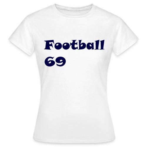 Fußball Football 69 outdoor T-shirt blue - Frauen T-Shirt