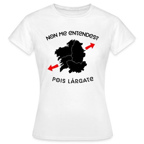 Non me entendes - Camiseta mujer