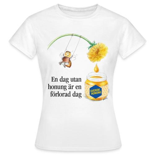 En dag utan honung är en förlorad dag - T-shirt dam