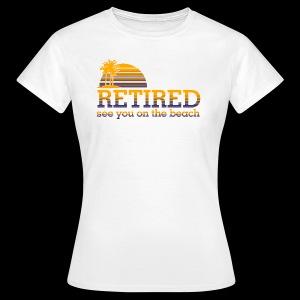 Retraite - T-shirt Femme