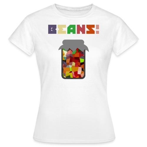 BEANS!!!! - Women's T-Shirt