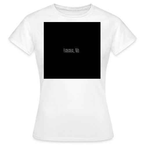 NO - Frauen T-Shirt
