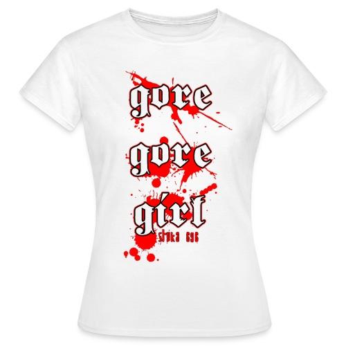 gore gore girl - Frauen T-Shirt