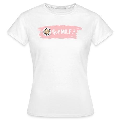 Got MILF Milfcafe Shirt Mama Muttertag - Frauen T-Shirt