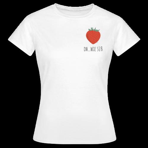 StrawBerry - Frauen T-Shirt