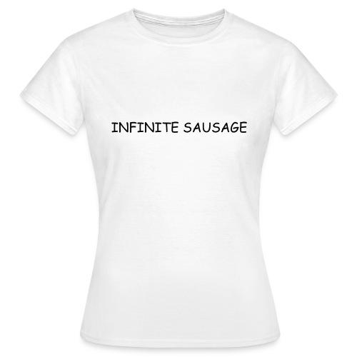 INFINITE SAUSAGE - Vrouwen T-shirt