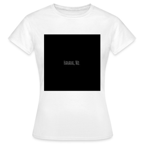NO - Frauen T-Shirt