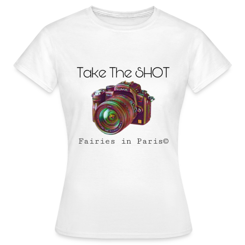 Fairies in Paris © - Take the SHOT - Frauen T-Shirt