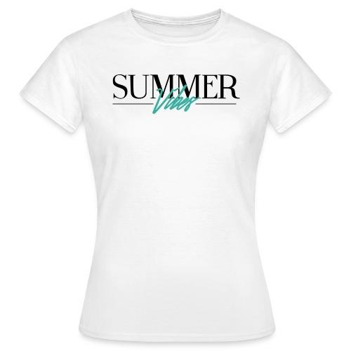 Summer Vibes - Vrouwen T-shirt