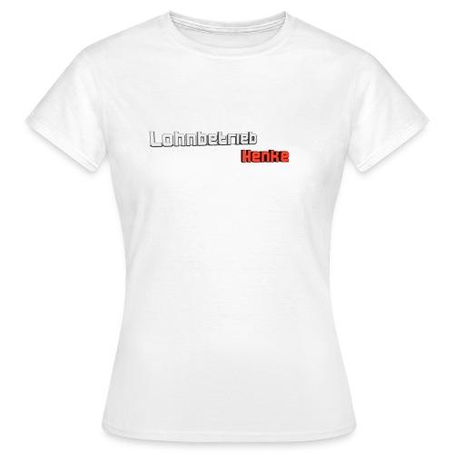 Lohnbetrieb Henke 2.0 - Frauen T-Shirt
