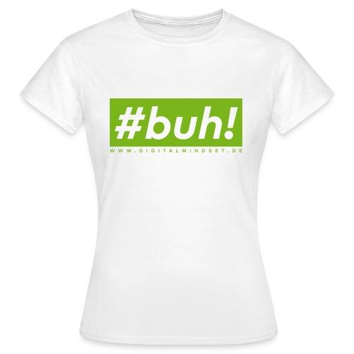 #buh! - Frauen T-Shirt