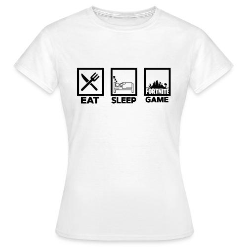 Eat, Sleep, Game - Women's T-Shirt