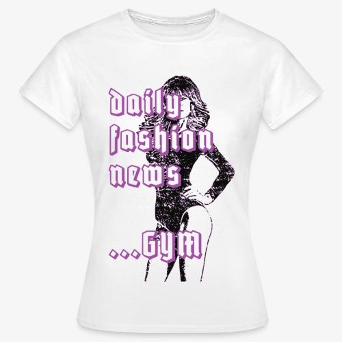 sexy Pin Up Girl daily fashion news gym 2reborn - Frauen T-Shirt