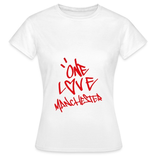One love Manchester - Women's T-Shirt
