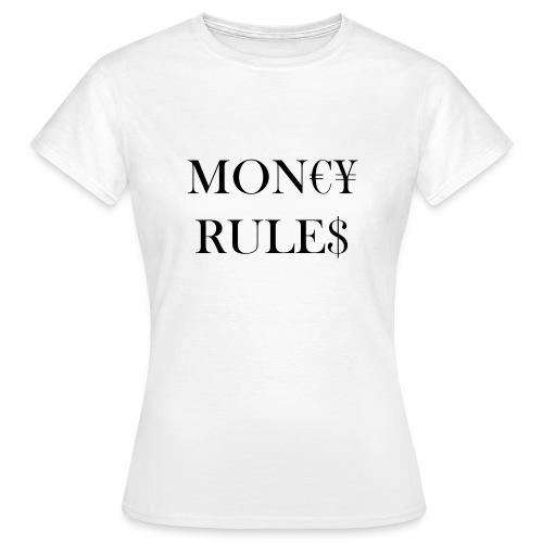 Money Rules - T-shirt Femme