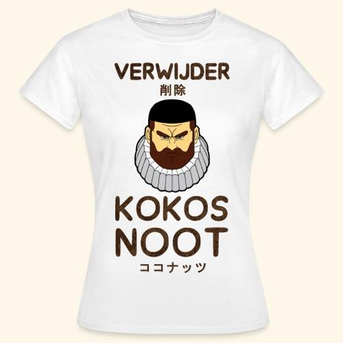 Verwijder Kokosnoot - Vrouwen T-shirt