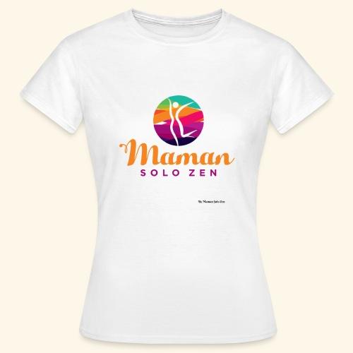 Maman solo zen Modèle 3 - T-shirt Femme