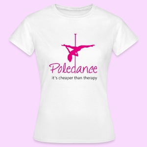 Poledance - Frauen T-Shirt